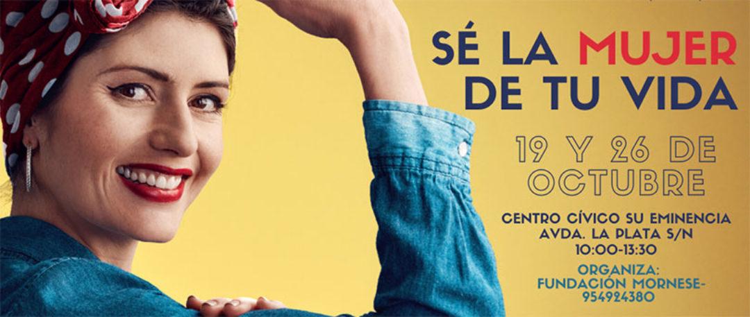 TALLER DE EMPODERAMIENTO FEMENINO:SÉ LA MUJER DE TU VIDA